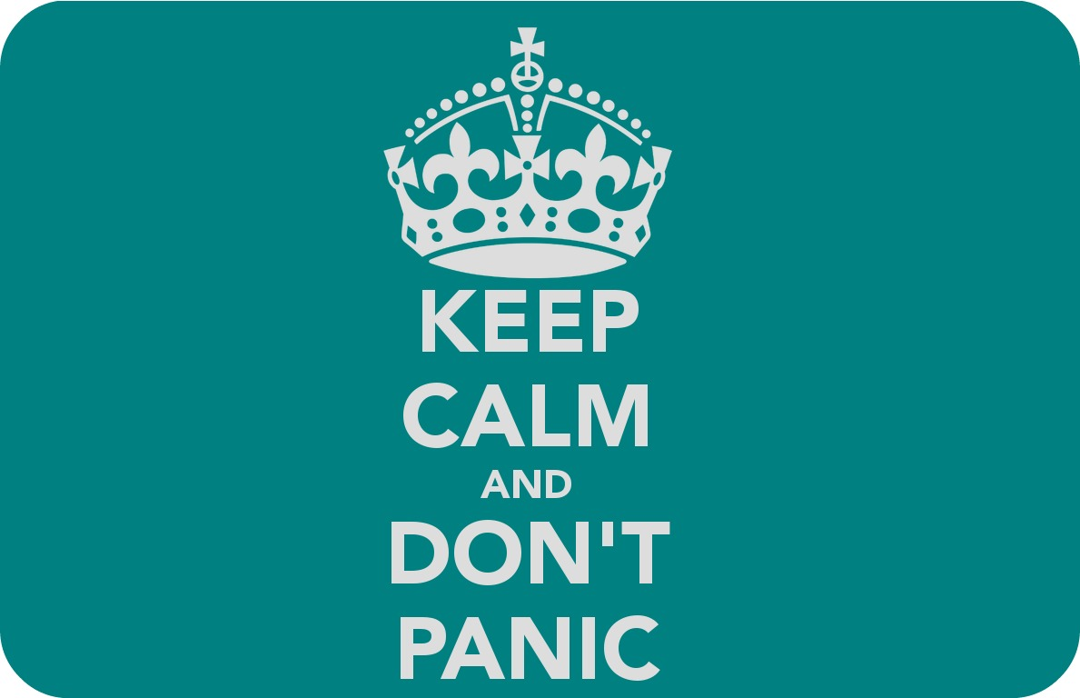 keep-calm-don-t-panic-7.jpg
